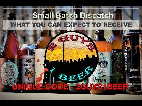 2 Guys 1 Beer - Small Batch Dispatch - Beer Review