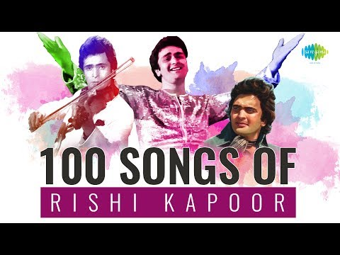 100 songs of Rishi Kapoor  ऋषि कपूर के 100 गाने  HD Songs  One Stop Jukebox