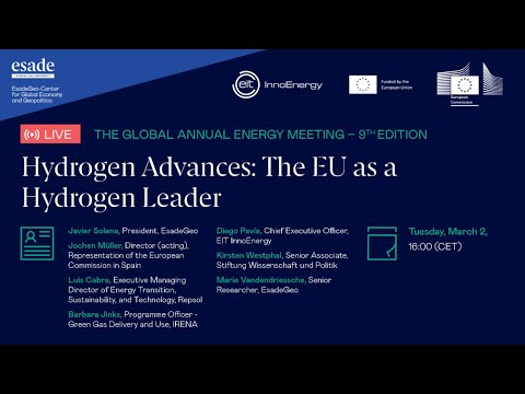 The Global Annual Energy Meeting   Session 4 - Hydrogen Advances: The EU as a Hydrogen Leader