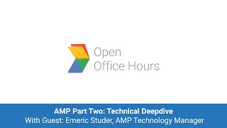 News Lab Office Hour: AMP Part Two: with guest Emeric Studer, AMP Technology Manager