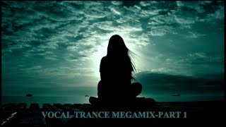 Vocal Trance Megamix-Part 1
