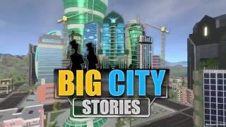 Big City Stories Launch Trailer