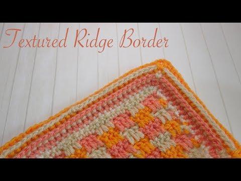 Simple Crochet Borders: Textured Ridges