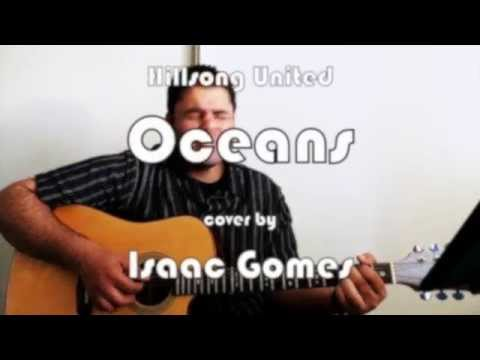 Hillsong - Oceans   Isaac Gomes Cover