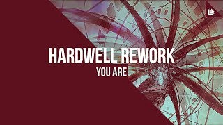 You Are (Hardwell Rework)