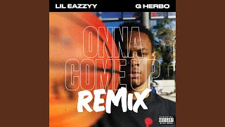 Onna Come Up (feat. G Herbo) (Remix)
