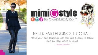 Mimi G DIY Leggings Tutorial!!