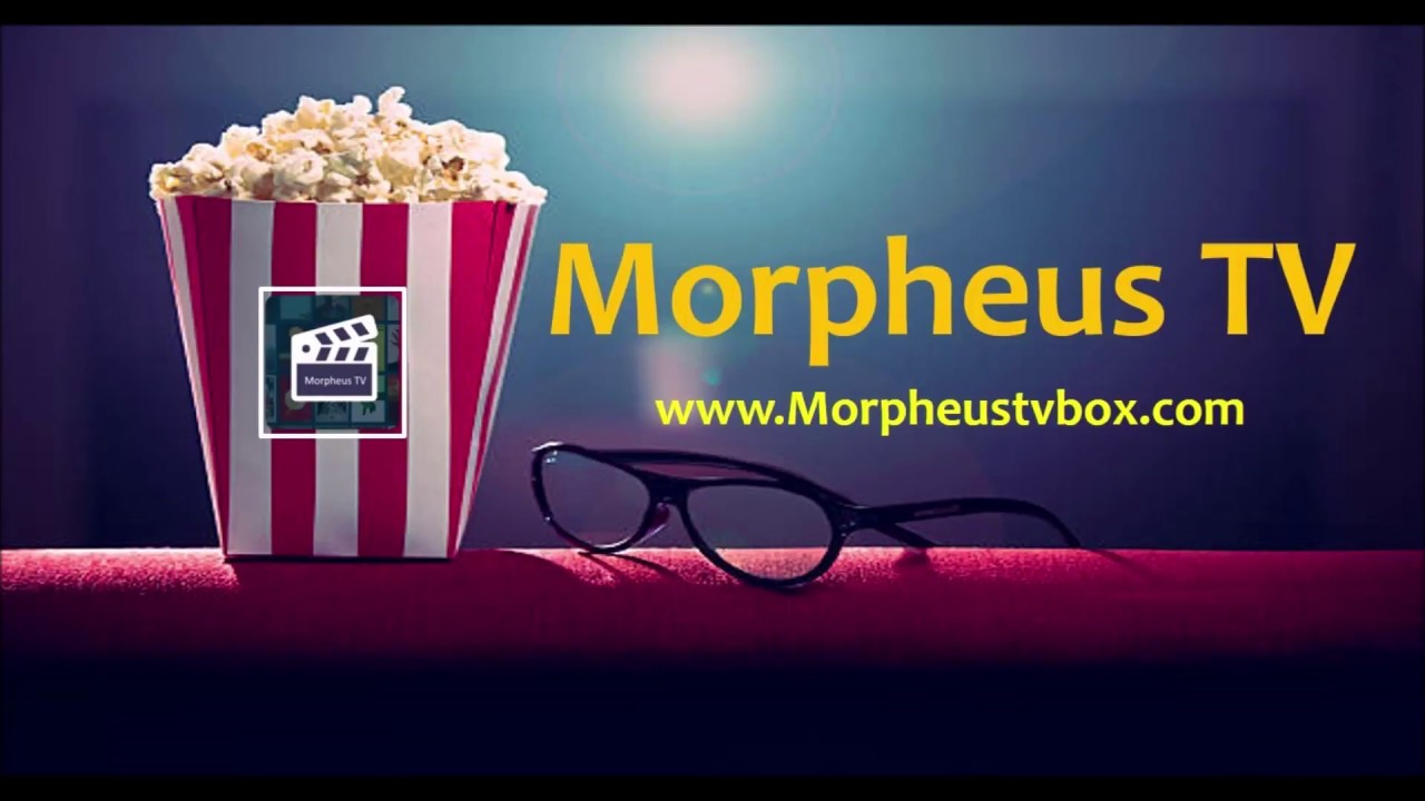 Morpheus TV APK Download Official Website [Full Review]