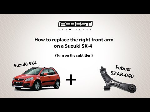 How to replace the right front arm on a Suzuki SX-4 (Turn on the subtitles!)