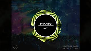 Phanto - JinX || The Beginning EP - Drill N' Bass Productions || Innovision 2018