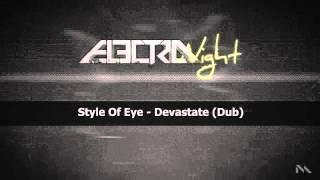Style Of Eye - Devastate (Dub)