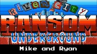 River City Ransom: Underground - Mike & Ryan