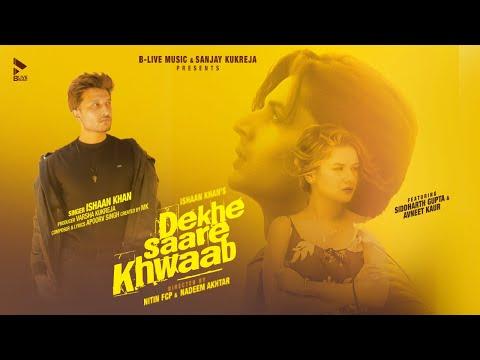 Dekhe Saare Khwaab | Ishaan Khan ft. Siddharth G & Avneet K | Full Video | Love Song | BLive Music