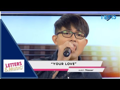 NASSER - YOUR LOVE (NET25 LETTERS AND MUSIC)