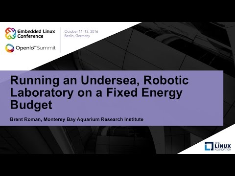 Running an Undersea, Robotic Laboratory on a Fixed Energy Budget - Brent Roman