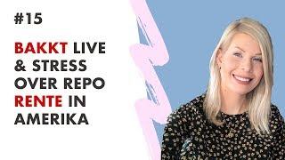 💡 BAKKT Live, Overnight Repo & Technische Analyse   #15 Madelon Praat   Misss Bitcoin