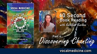 Discovering Chanting: Vocal Medicine Book Excerpt #4