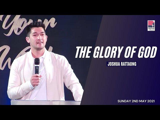 The Glory of God | Joshua Rattanong | 2 May 2021