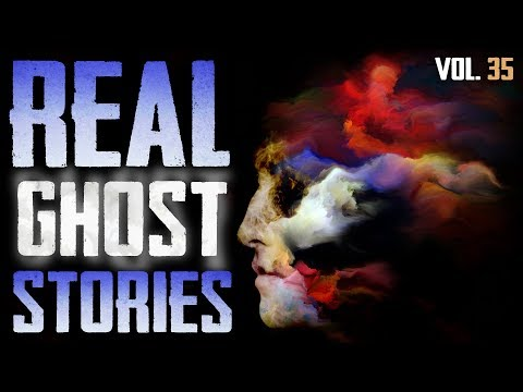 I Met The Ghost Who Owned My Home | 7 True Scary Paranormal Ghost Horror Stories (Vol. 35)