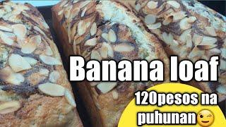 Banana Loaf 120pesos na Puhunan😉