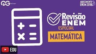 Download Video Revisão final pro ENEM 2018: Matemática MP3 3GP MP4