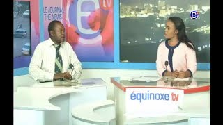 THE 6PM NEWS EQUINOXE TV FRIDAY FEBRUARY 17Th  2018