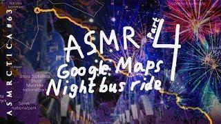 ASMR Google Maps Bus Ride Part 4 | Soft Spoken 1 Hour+
