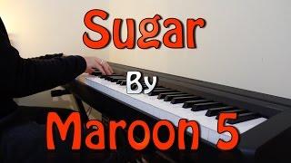 """""""Sugar"""" - Maroon 5 (Piano..."""