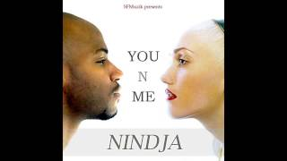 Nindja - You N Me