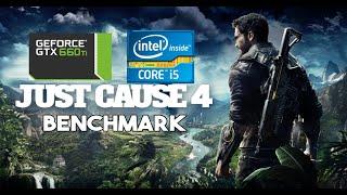 Just Cause 4 Benchmark | GTX 660 Ti | i5 4460 | 8 GB RAM