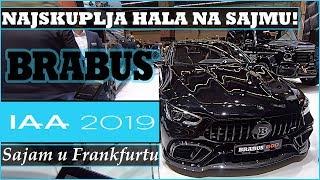BRABUS |+ NAJSKUPLJA HALA NA SAJMU!!! - IAA Frankfurt 2019.