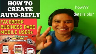 HOW TO CREATE AUTO-REPLY FOR MOBILE USERS FACEBOOK PAGE-AUTOCHAT FEATURE OF FACEBOOK PAGE BUSINESS