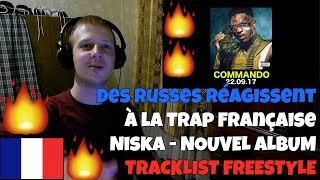 RUSSIANS REACT TO FRENCH TRAP | Niska - New Album Tracklist Freestyle #COMMANDO | REACTION