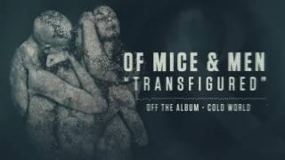 Of Mice & Men - Transfigured