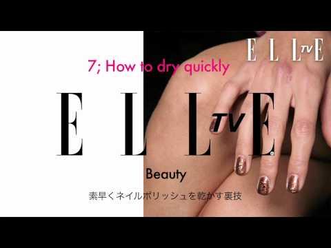 【ELLE TV JAPAN】Nails Tutorial ネイル (全12種類)