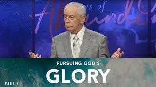 Pursuing God's Glory, Part 2