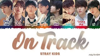 Gambar cover STRAY KIDS - 'MIXTAPE : ON TRACK' (바보라도 알아) Lyrics [Color Coded_Han_Rom_Eng]