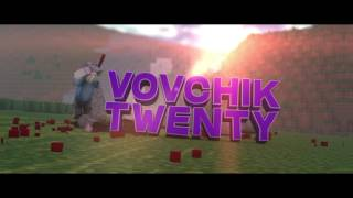 Vovchik Twenty Intro | by Qun M.