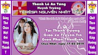 Thánh lễ an táng Huynh Trưởng Tê-rê-sa Nguyễn Nhật Linh tại Thánh Đường GX Truyền Tin, 17/02/2019