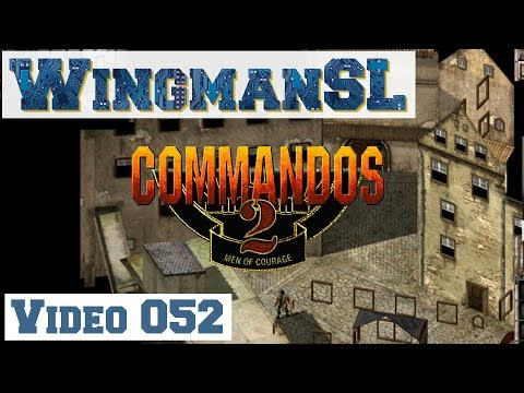 Let's Play || Commandos 2 - 052 - Mission 9 - Schloss Coldit