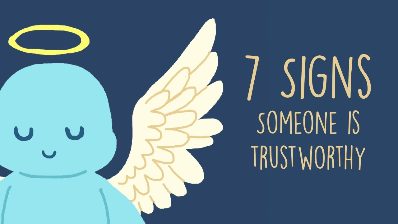7 Signs Someone Is Trustworthy