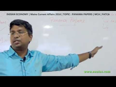 Panama Papers | MCA | FATCA | Indian Economy | Mains Current Affairs 2016