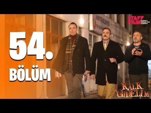 Kalk Gidelim 54. Bölüm