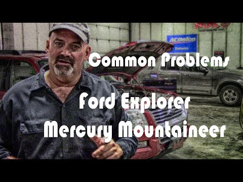 Common Ford Explorer Mercury Mountaineer Problems