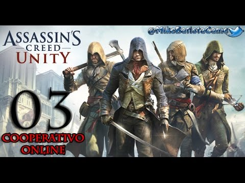 Assassins Creed Unity Cooperativo Online Ep. 03 (PC, 1080p + 60fps)