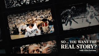 The Real Allen Iverson | So ... You Want the Real Story? Ep. 1 | The Players Tribune YouTube Videos