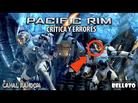 Errores de películas Pacific Rim - Titanes del Pacifico Crítica y Review PQC WTF