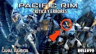 Errores de películas Pacific Rim - Titanes del Pacifico Review Critica y Resumen PQC WTF