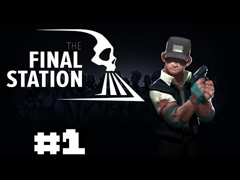 VIREI UM MAQUINISTA! - The Final Station - PARTE 1
