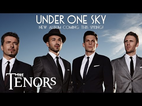 The Tenors - Under One Sky